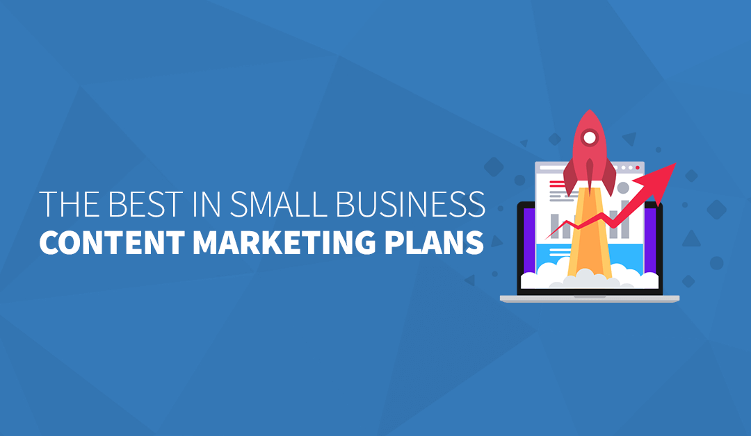 The Best in Small Business Content Marketing Plans
