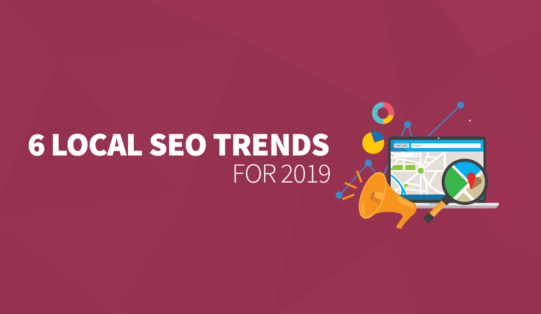 6 Local SEO Trends for 2020