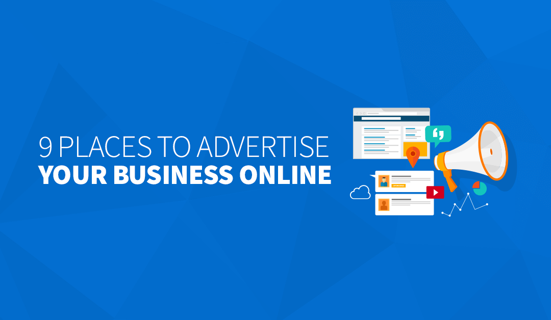 9 Places to Advertise Your Business Online