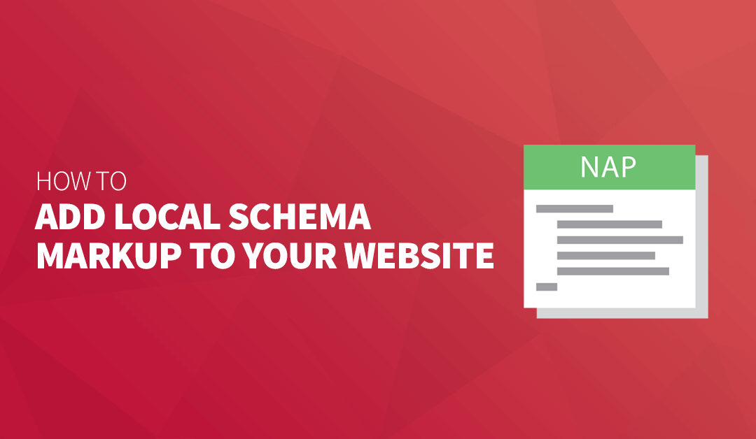 How to Add Local Schema Markup to Your Website