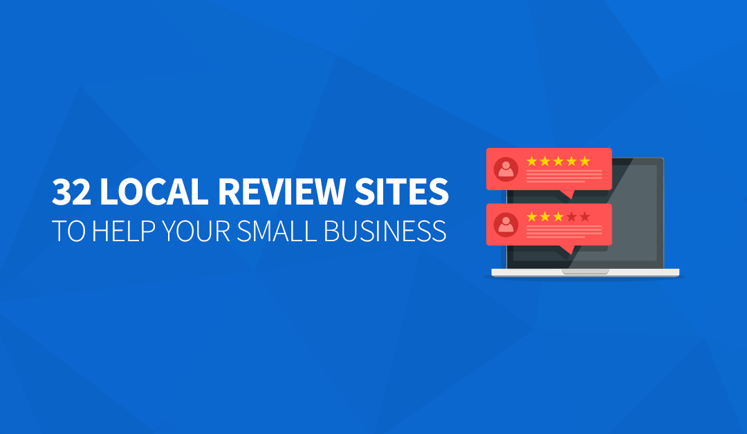 32 Local Review Sites to Help Your Small Business
