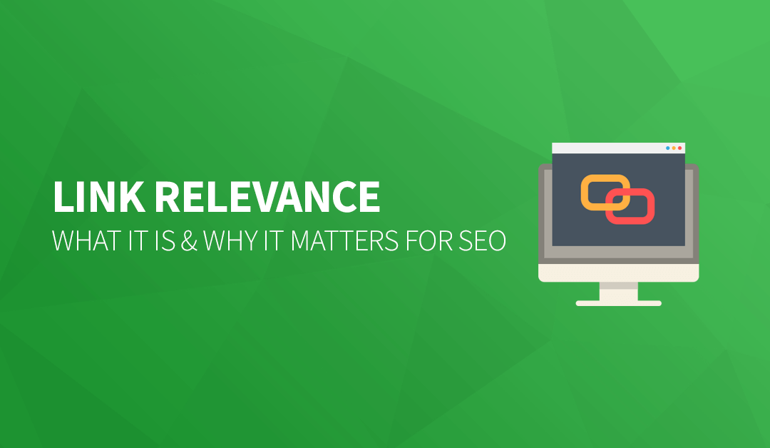 Link Relevance: What it is & Why it Matters for SEO