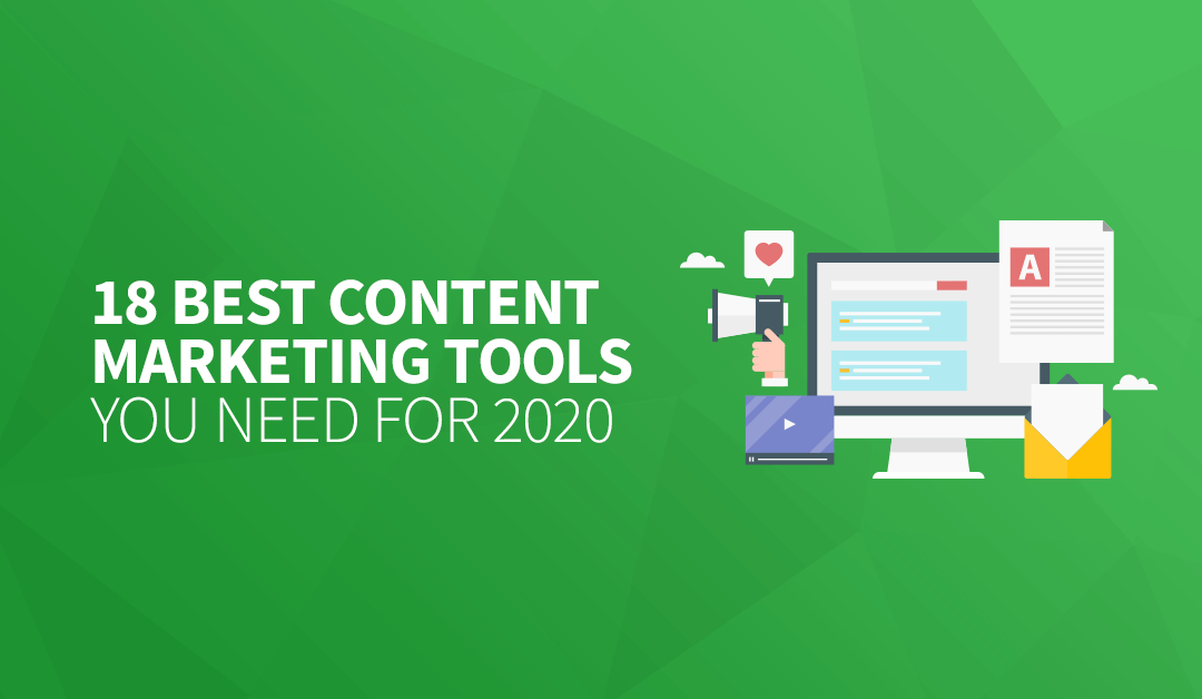 18 Best Content Marketing Tools You Need for 2020